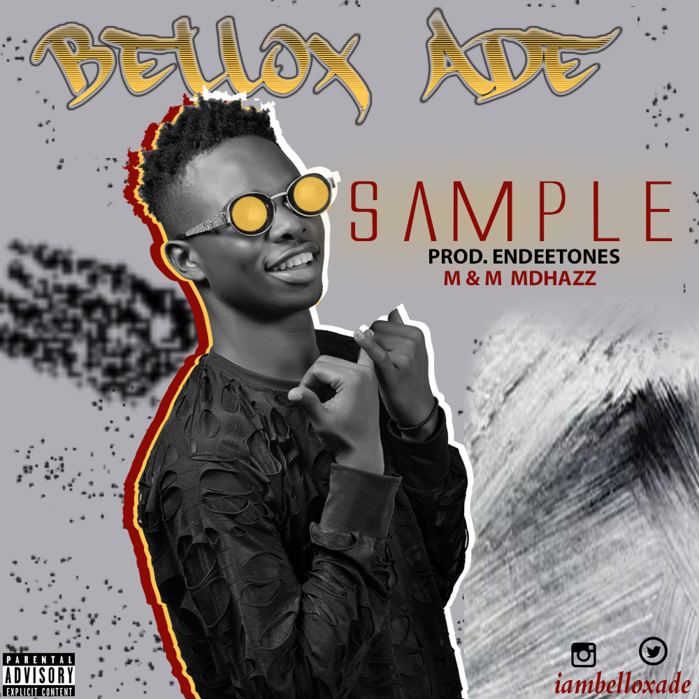 Music: Bellox Ade Sample |