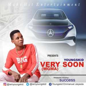 MUSIC: Youngskid – Very Soon (WGMA)