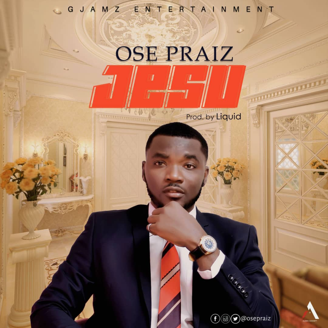 AUDIO + VIDEO: Ose Praiz - Jesu (Dir. BDK) | @osepraiz