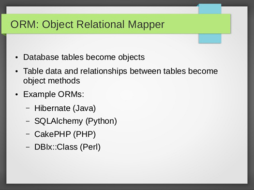 CakePHP - Object Relational Mapping.