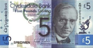 ธนบัตร 5 ปอนด์สเตอร์ลิง ออกโดย Clydesdale Bank ด้านหน้าเป็นรูป อเล็กซานเดอร์ เฟลมมิง