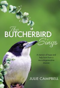The Butcherbird Sings by Julie Campbell