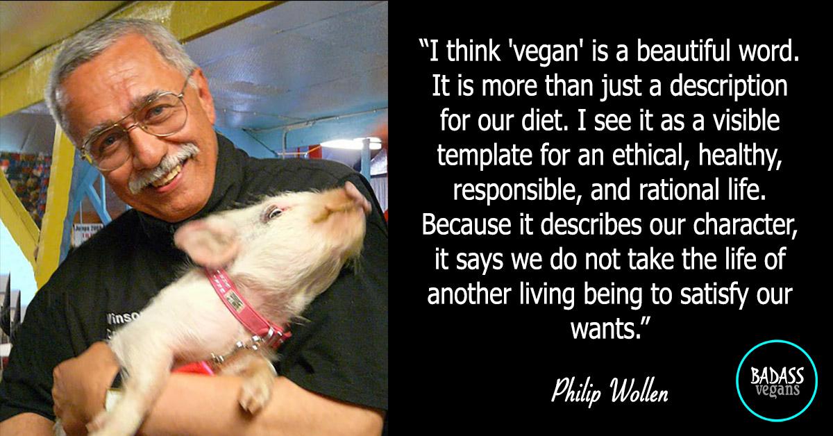 Philip Wollen is a Badass Vegan.