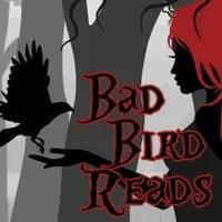 Bad Bird Reads