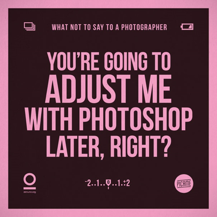 Badchix What NOT To Say To A Photographer