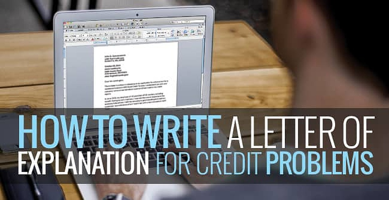 Debt Counselor Cover Letter How To Write A Letter Of Explanation For Credit Problems