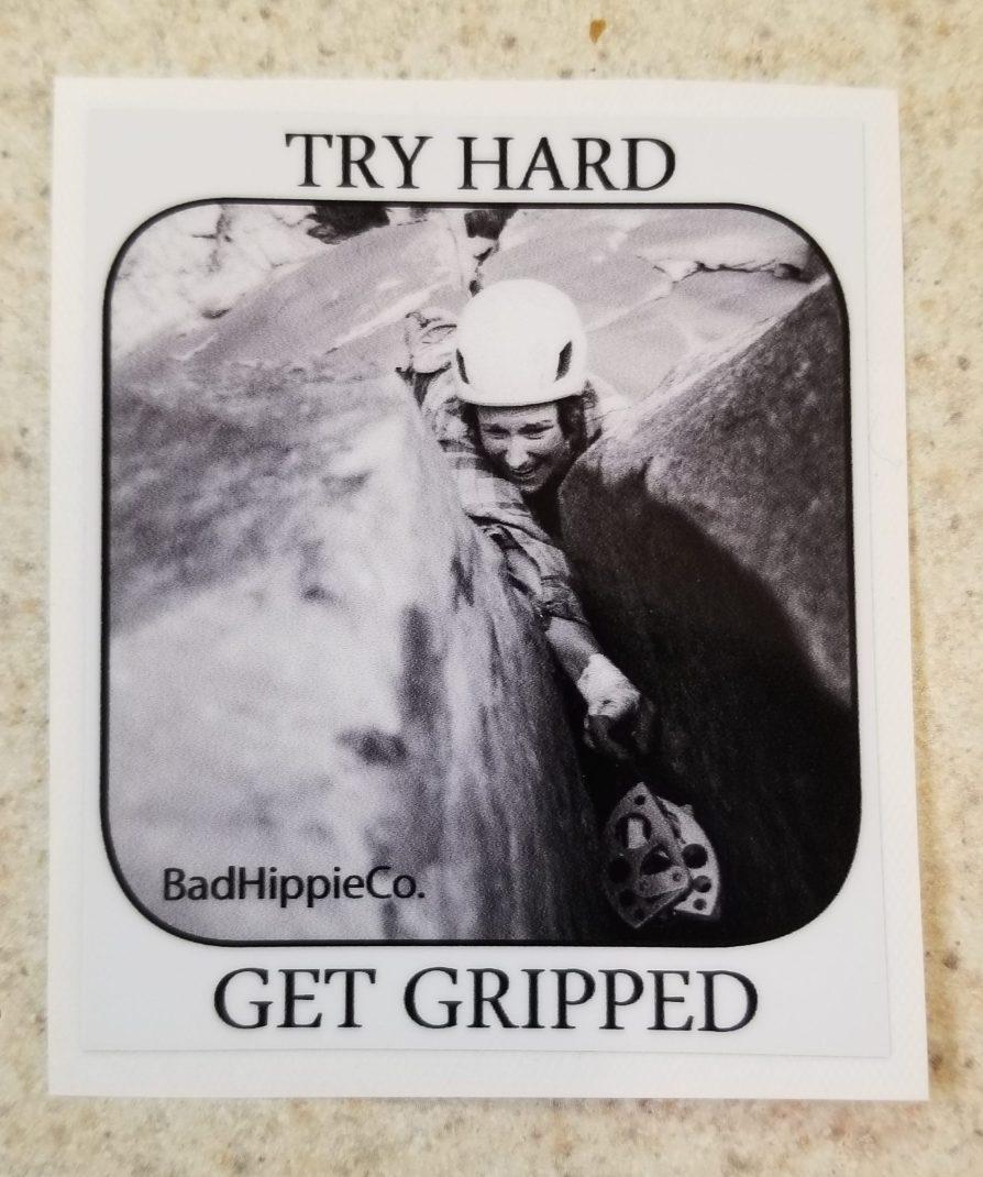 Try Hard, Get Gripped - Sticker