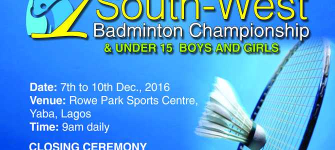 1st Governors South-West Badminton Championship Lights-Up Lagos