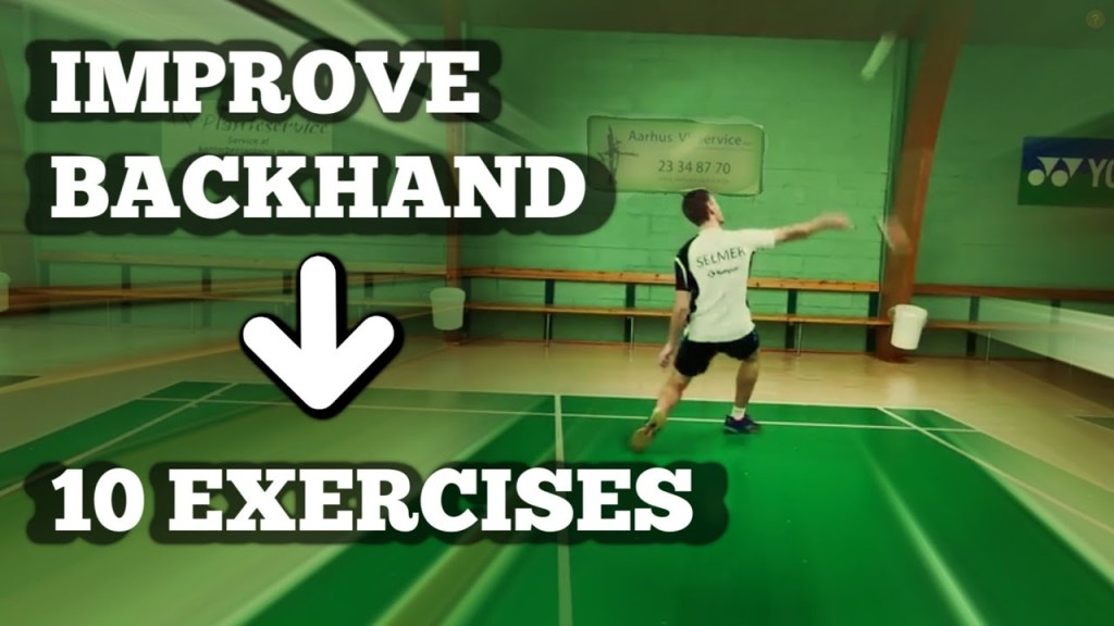maxresdefault 64 - Badminton: BACKHAND TRAINING - 10 EXERCISES to Improve Your Backhand