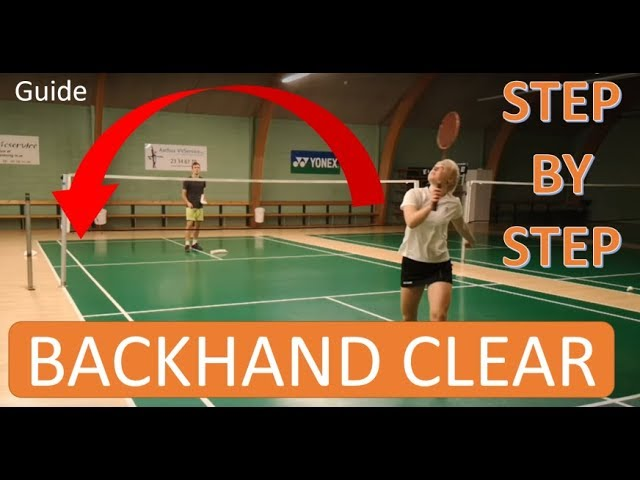 sddefault 7 - BADMINTON TECHNIQUE #57 - BACKHAND CLEAR , BASIC TUTORAL