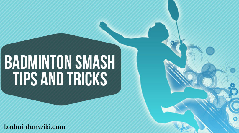 Badminton Smash Tips
