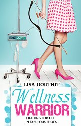 wellness warrior, lisa douthit