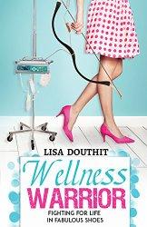wellness warrior, lisa douthit