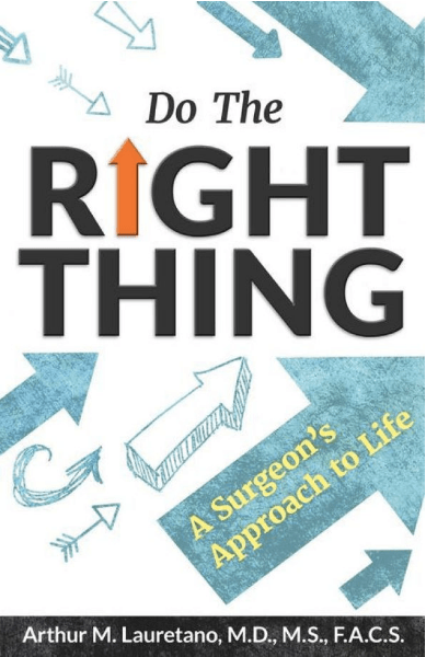 Do the right thing by Arthur M. Laurentano