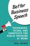 Better Business Speech by Paul Geiger