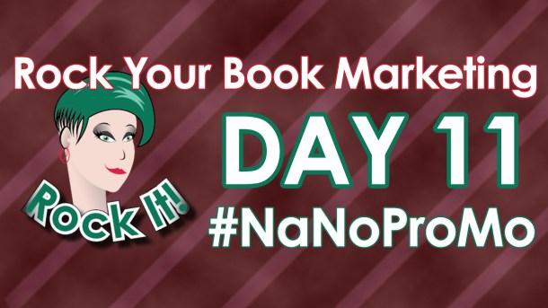 Day One of #NaNoProMo National Novel Promotion Month