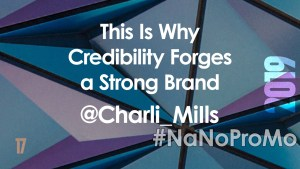 This Is Why Credibility Forges a Strong Brand by Guest @Charli_Mills via @BadRedheadMedia and @NaNoProMo #Brand #AuthorBranding
