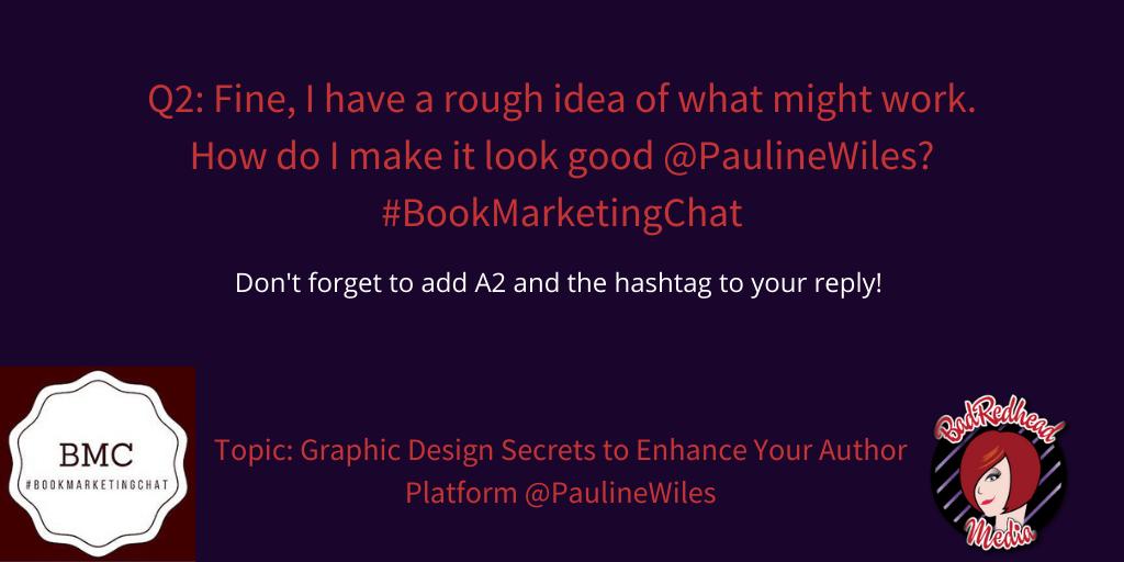Graphic Design Secrets To Enhance Your Author Platform With @PaulineWiles via @BadRedheadMedia #GraphicDesign #design #AuthorPlatform