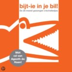 Bijt-ie in je Bil cd
