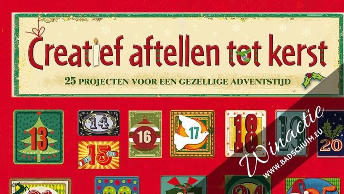 Creatief aftellen naar kerst - winactie van dit doe boek en adventskalender in 1 op www.badschuim.eu
