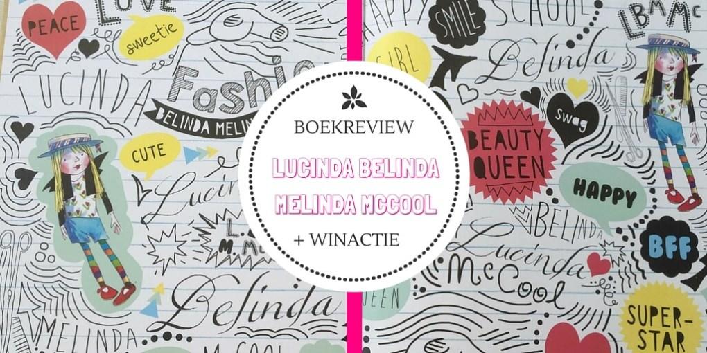 Lucinda Belinda Melinda McCool. Een geestig maar onheilspellend sprookje…