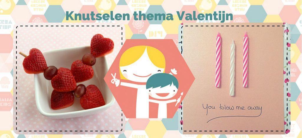 Knutselen thema Valentijn - Knutel ideeen Valentijn