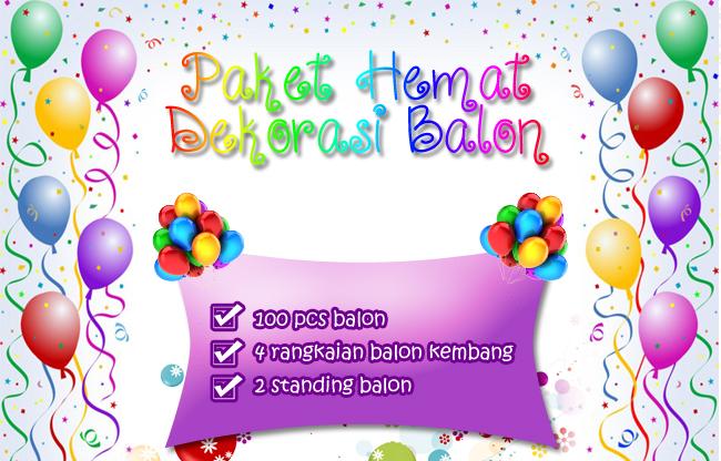 Paket Hemat Dekorasi Balon