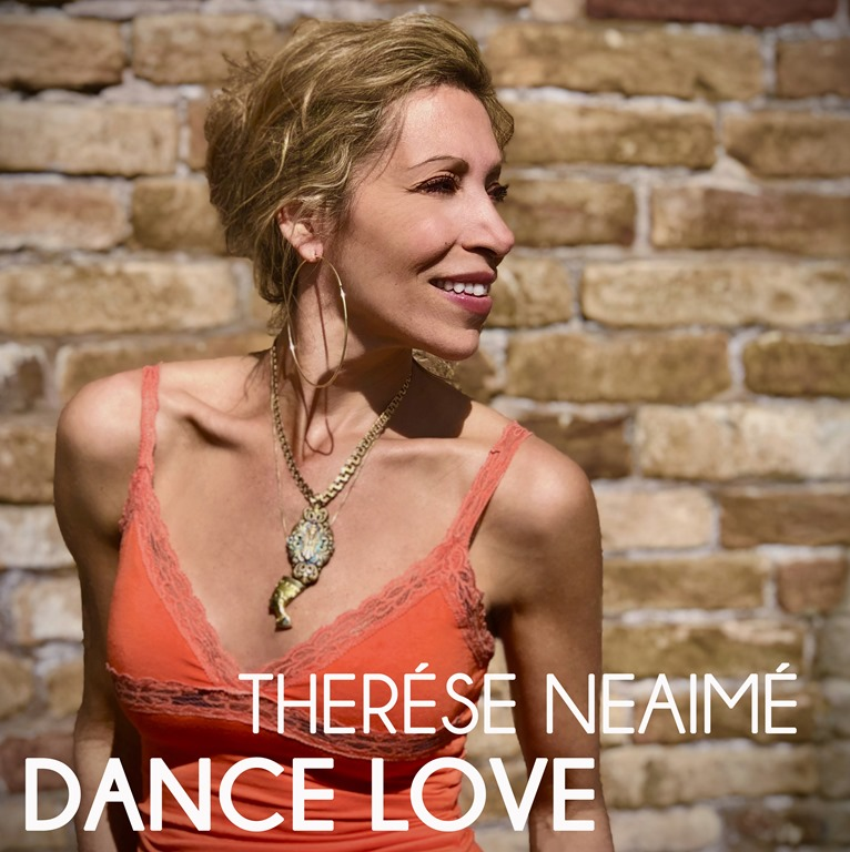 """Therése Neaimé Releases A Radiant New Single For Summer 2020 – """"Dance Love"""" Is Out June 22nd!– On the Playlist now 7 PM SA time every night when Therése says hello + read exclusive interview here…."""