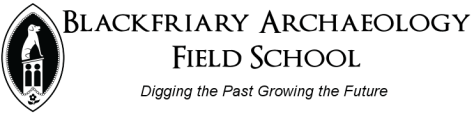 Blackfriary Archaeology Field School
