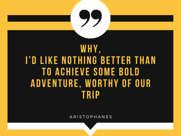 Travel quotes: Aristophanes
