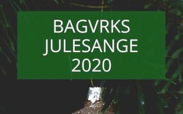 Bagvrks Julesange 2020
