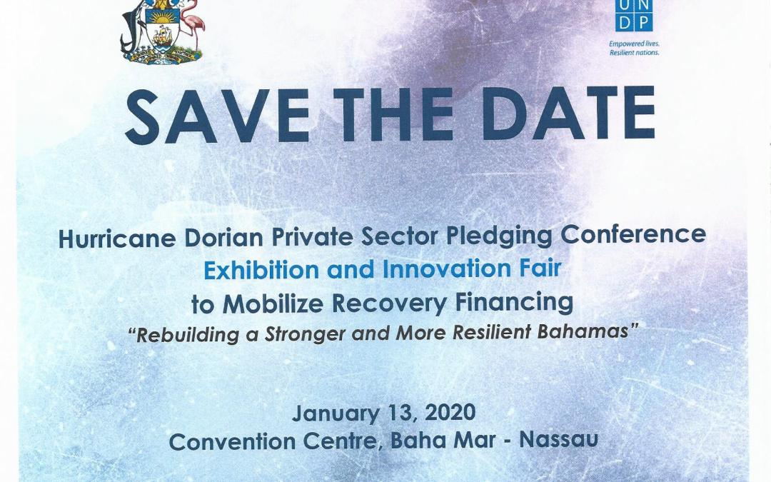 PRESS RELEASE: THE BAHAMAS PREPARES FOR JANUARY PLEDGE CONFERENCE TO MOBILIZE RECOVERY FINANCING AFTER HURRICANE DORIAN