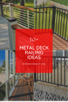 10 Metal Deck Railing Ideas That Will Inspire You