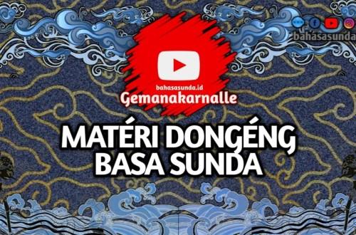 MATERI DONGENG SUNDA KELAS 7