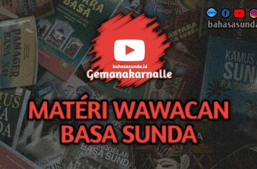 MATERI WAWACAN BAHASA SUNDA