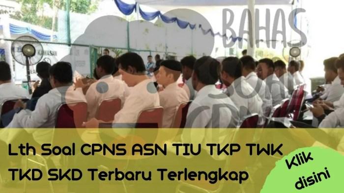 Soal Tes CPNS ASN di Kota Singkawang