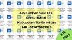 "Jual Latihan Soal Tes CPNS ASN di Kabupaten Barito Wetan | WA : <a href=""tel:087875619510"">087875619510</a>"
