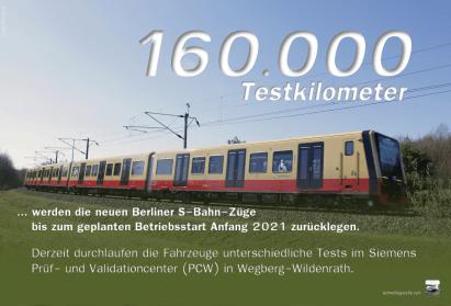 Bis zum geplanten Betriebsstart Anfang 2021 werden die Züge der neuen Berliner S-Bahn-Baureihe bereits rund 160.000 Testkilometer hinter sich gebracht haben.