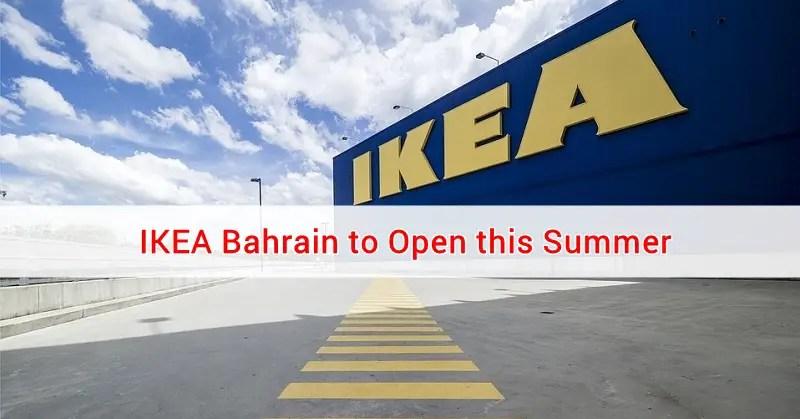 Ikea Bahrain To Open This Summer Bahrain Ofw