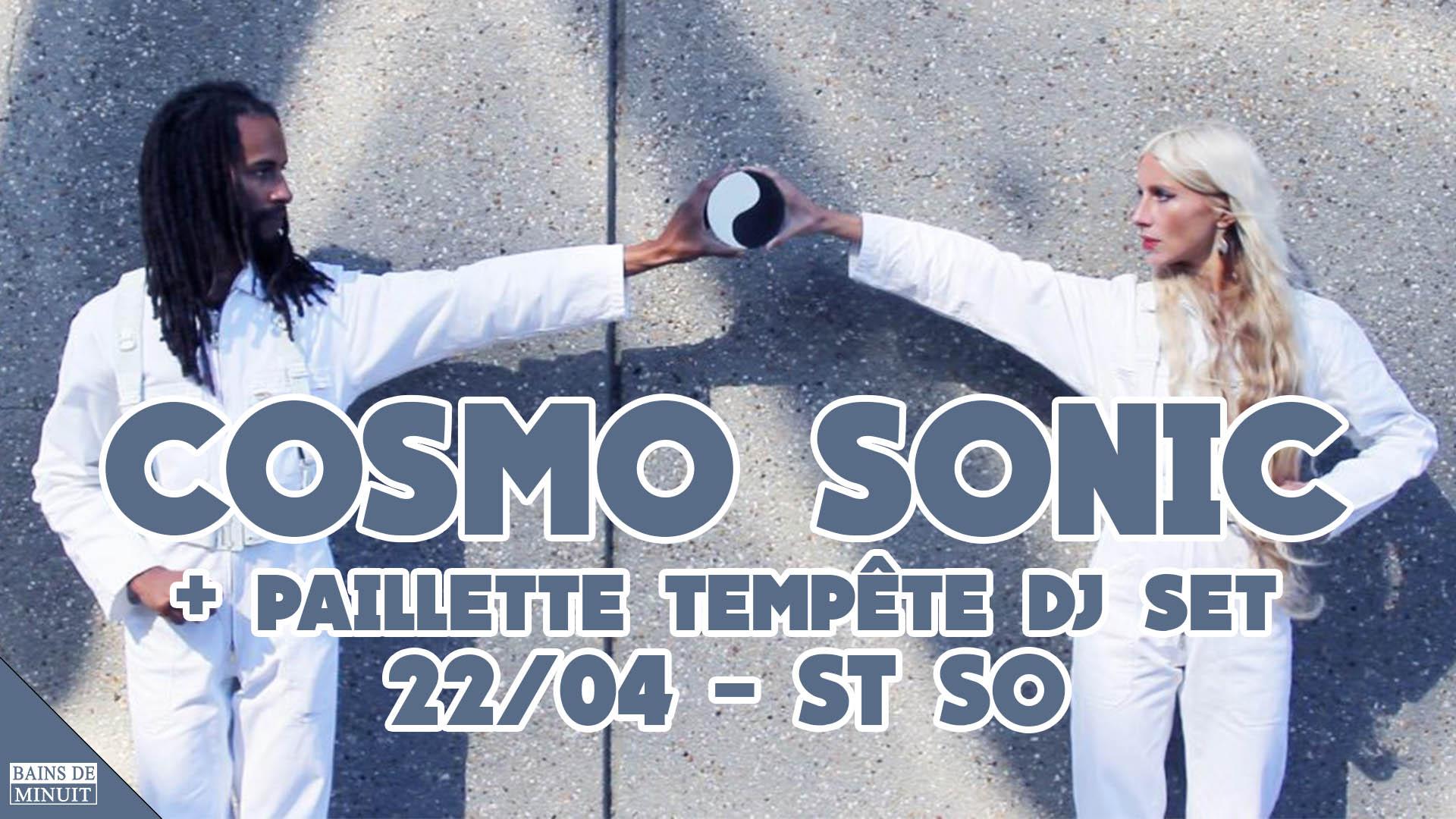 22/04 – COSMO SONIC + Paillette Tempête dj set / Gare Saint Sauveur, Lille