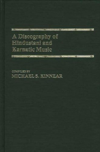 A Discography of Hindustani and Karnatic Music, Michael Kinnear