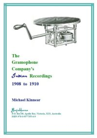 The Gramophone Company's Indian Recordings, 1908-1910