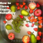 How to Clean Fruits and Veggies Naturally