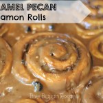Tasty Tuesdays with Caramel Pecan Cinnamon Rolls