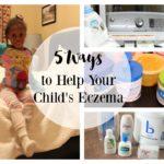 Child Eczema: 5 Ways to Help Your Child Today