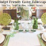 Budget Friendly Easter Tablescape (Spring Tablescape Blog Hop)