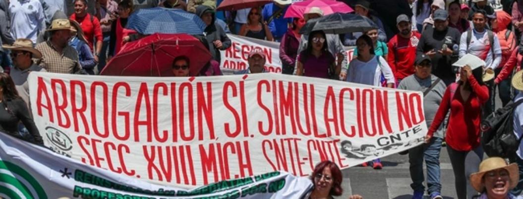 """""""Obrador y Peña son lo mismo"""", lamenta una CNTE descontenta"""