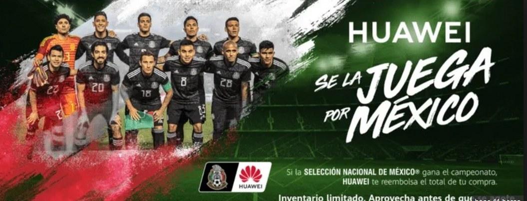 Huawei reembolsará dinero gracias al triunfo de México en la Copa Oro