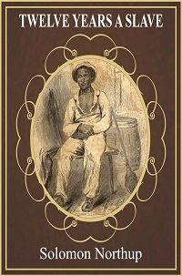 twelve years a slave pdf by solomon northup