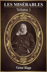 Les Miserables Fantine Volume 1 by Victor Hugo